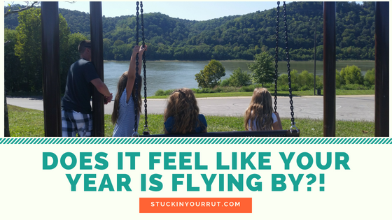 Does it Feel Like Your Year is Flying By?!